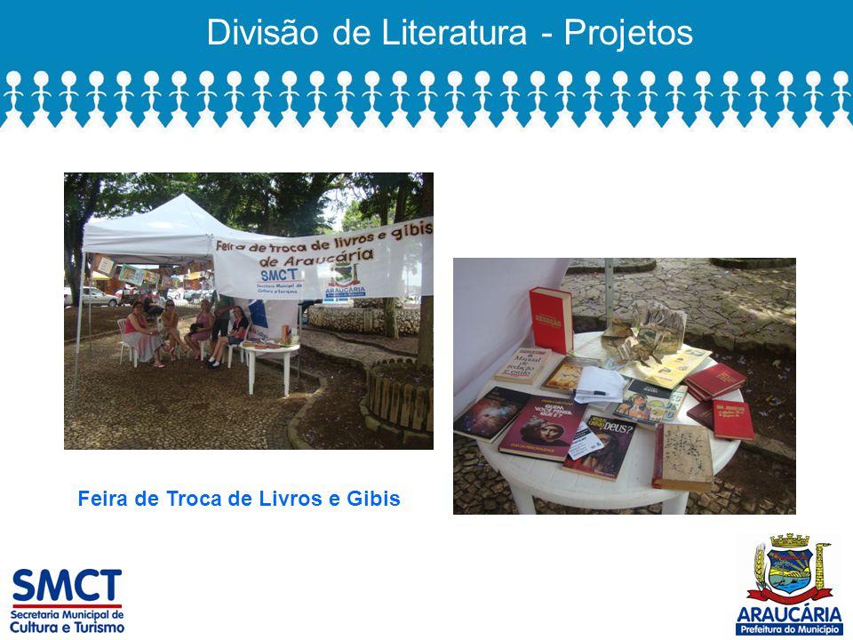 Divisão de Literatura - Projetos Feira de Troca de Livros e Gibis