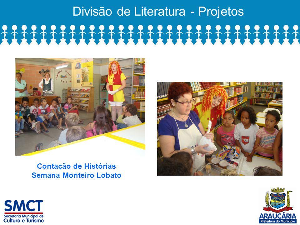 Divisão de Literatura - Projetos Contação de Histórias Semana Monteiro Lobato