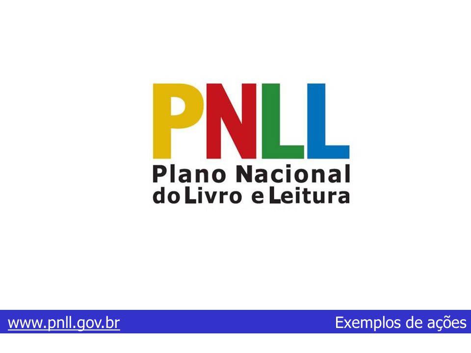 www.pnll.gov.brwww.pnll.gov.br Exemplos de ações