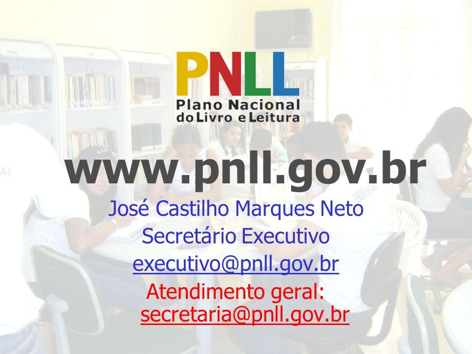 www.pnll.gov.br José Castilho Marques Neto Secretário Executivo executivo@pnll.gov.br Atendimento geral: secretaria@pnll.gov.br