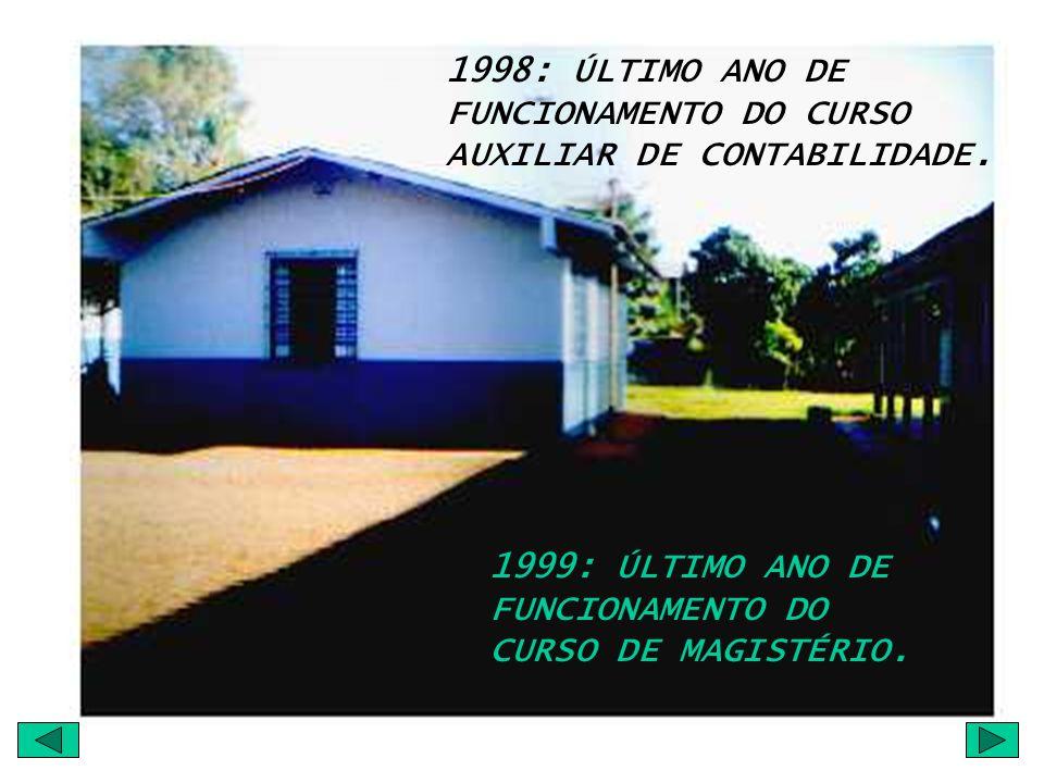 EM 1998, O COLÉGIO MUDA-SE PARA O PRÉDIO ESTADUAL SITUADO À RUA VEREADOR JOSÉ ANTONIO DADALTO,299.