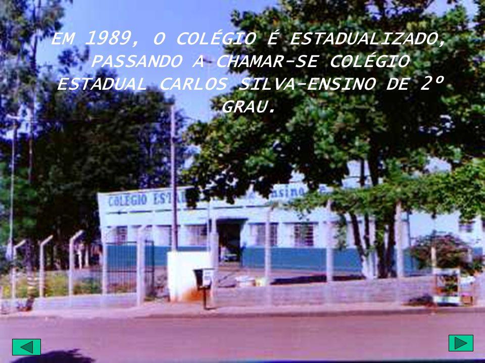 EM 1978, AS ESCOLAS SE UNIFICAM SOB A DENOMINAÇÃO DE COLÉGIO CARLOS SILVA- ENSINO DE 2º GRAU, MANTIDO PELA CAMPANHA NACIONAL DE ESCOLAS DA COMUNIDADE