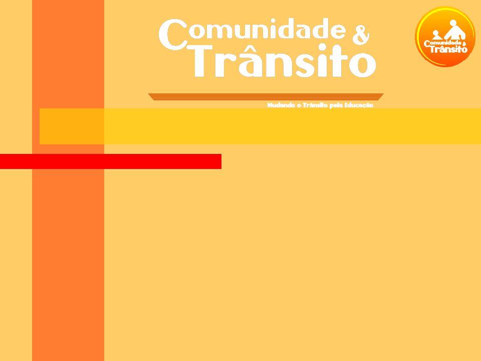 FICA e Trânsito Humanização do Trânsito: resgatar valores: compromisso, respeito, cooperação e solidariedade.
