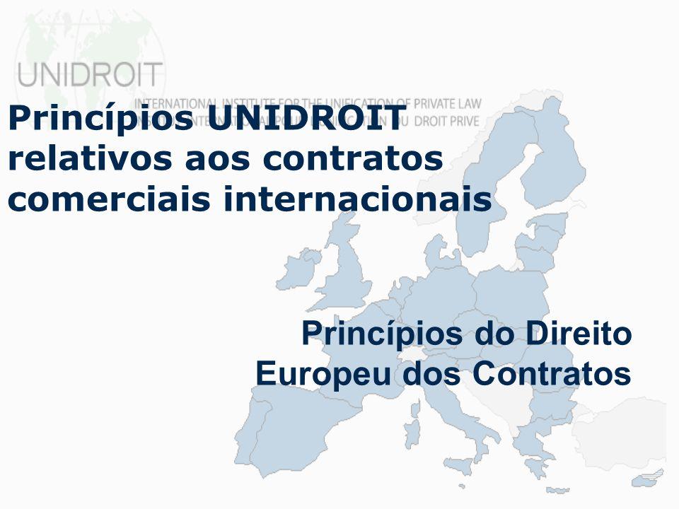 Preâmbulo: para reger os contratos comerciais internacionais para interpretar ou integrar lacunas de instrumentos de direito internacional uniforme Funções Princípios UNIDROIT PECL