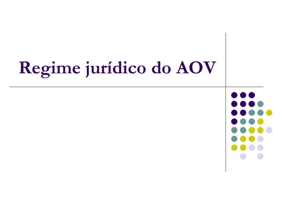 Regime jurídico do AOV