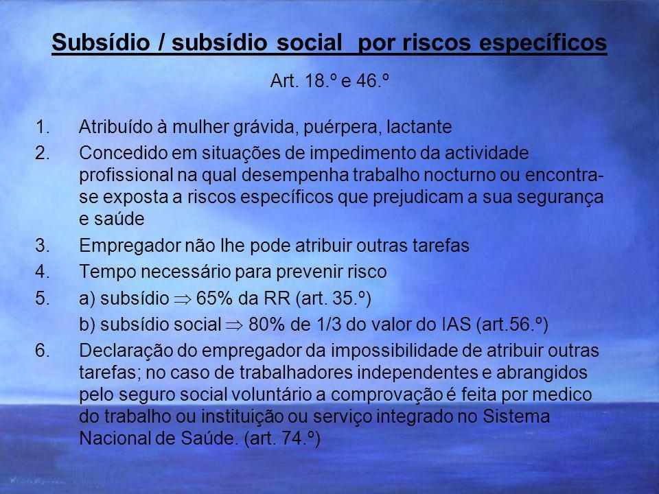 Subsídio / subsídio social por riscos específicos Art.