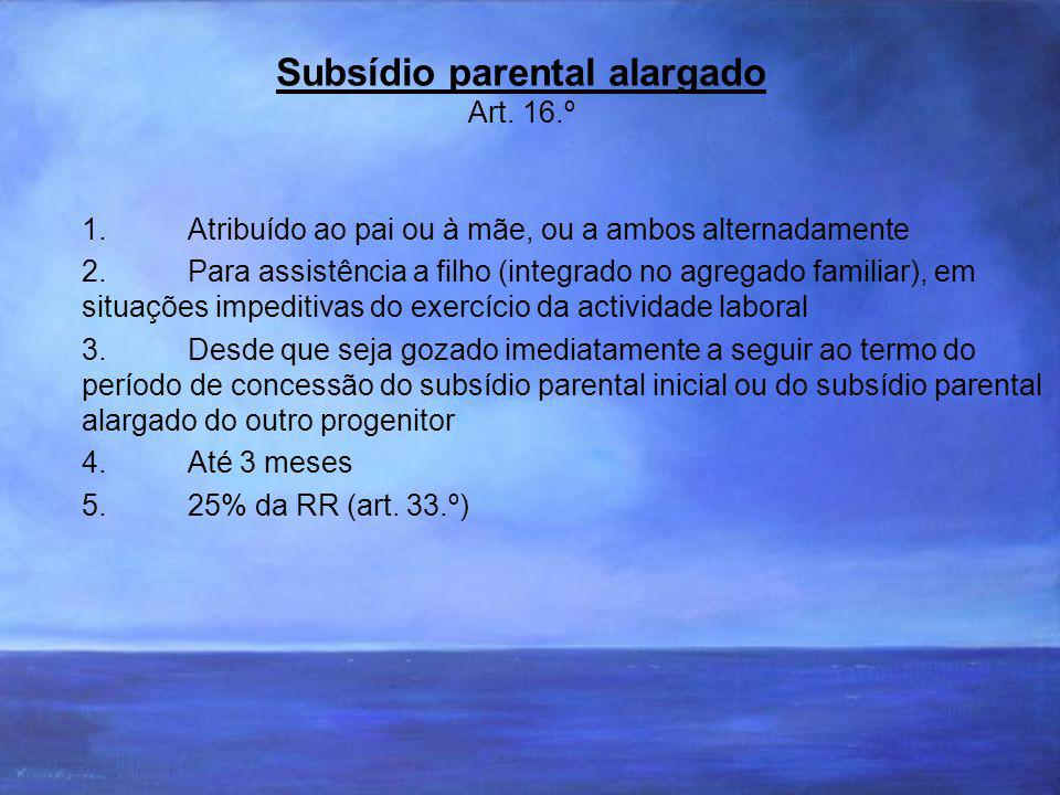Subsídio parental alargado Art.