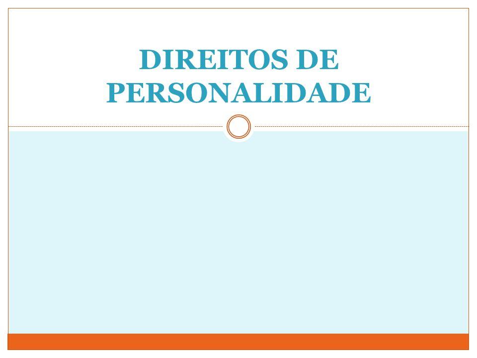 DIREITOS DE PERSONALIDADE