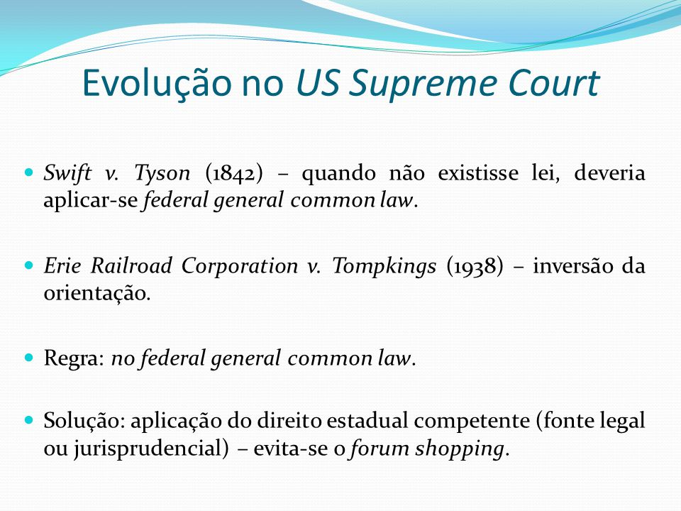 Evolução no US Supreme Court Swift v.