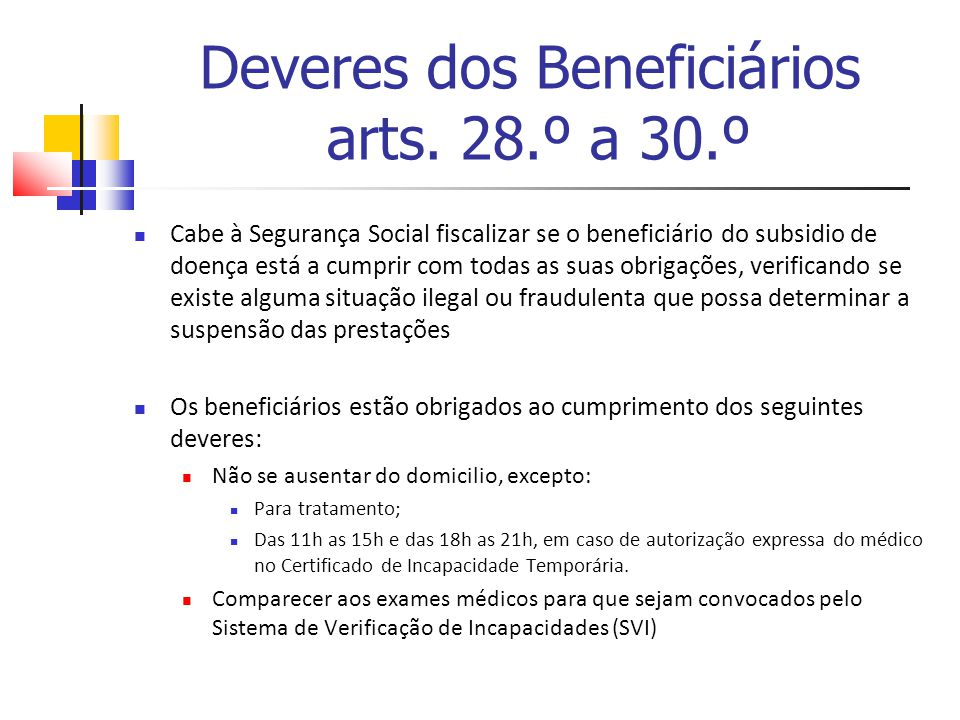 Deveres dos Beneficiários arts.