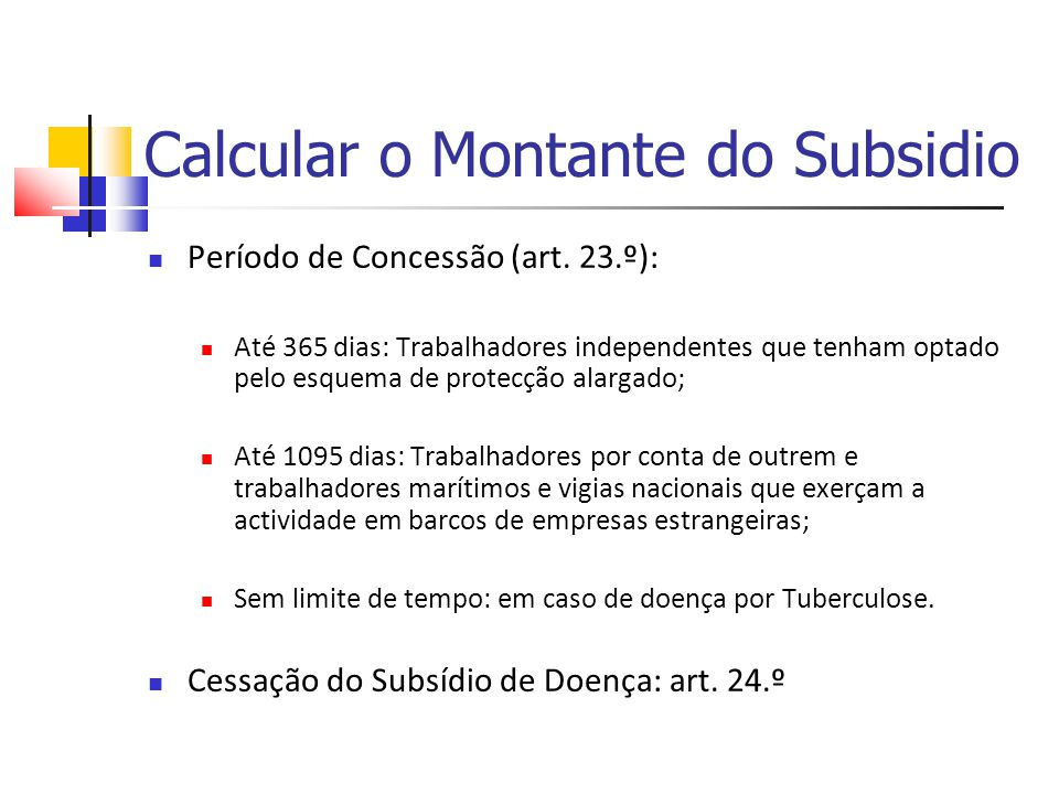 Calcular o Montante do Subsidio Período de Concessão (art.