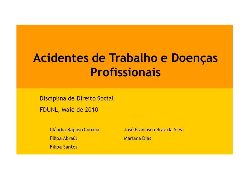 Neste ponto é essencial distinguir acidentes de trabalho e doenças profissionais.