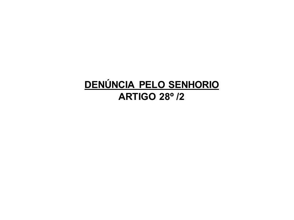 DENÚNCIA PELO SENHORIO ARTIGO 28º /2