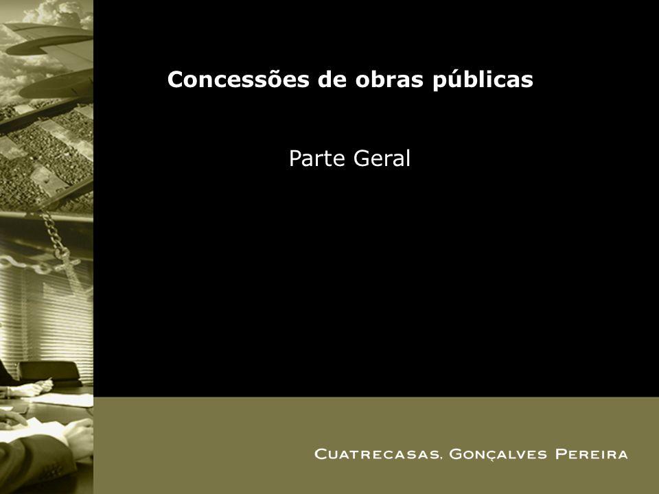 Concessões de obras públicas Parte Geral