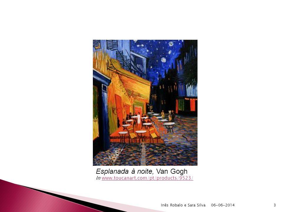 06-06-2014Inês Robalo e Sara Silva3 Esplanada à noite, Van Gogh In www.toucanart.com/pt/products/9523/