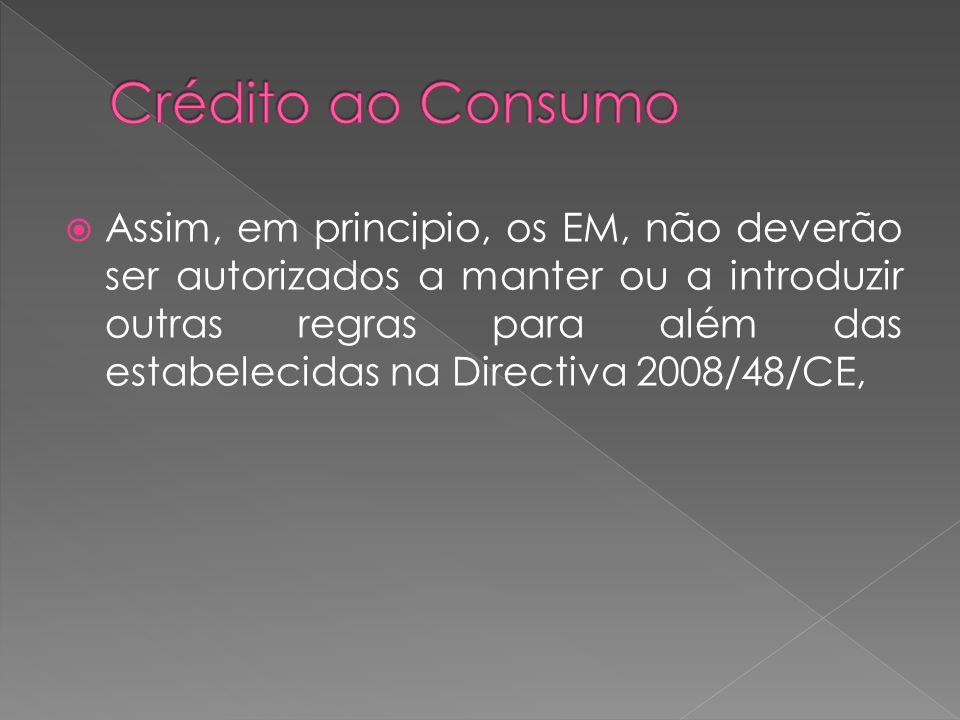 Capítulo II, do DL 133/09, o qual incide sobre as Informações e praticas anteriores à celebração do Contrato de Crédito.