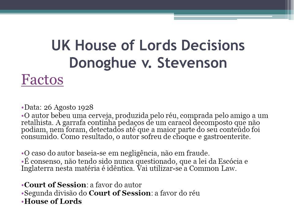 Bibliografia Sentença da House of Lords of United Kingdom; Almeida, Carlos Ferreira de, Introdução ao Direito Comparado, 2ª edição, Almedina.
