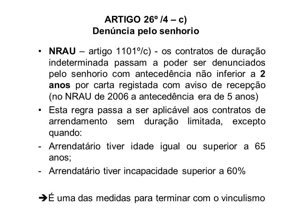 DENÚNCIA PARA HABITAÇÃO ARTIGO 26º /4 – a)