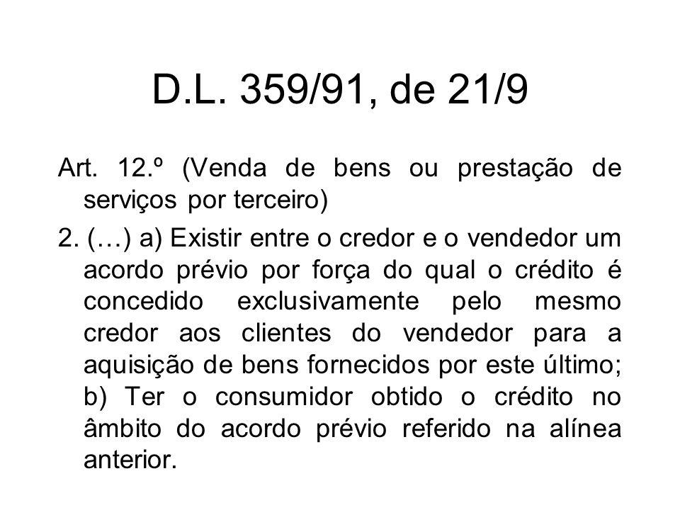 D.L. 359/91, de 21/9 Art. 12.º (Venda de bens ou prestação de serviços por terceiro) 2.
