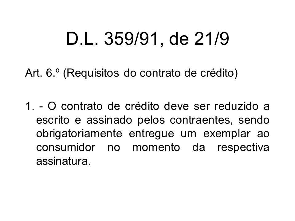 D.L.359/91, de 21/9 Art. 7.º (Invalidade do contrato de crédito) 1.