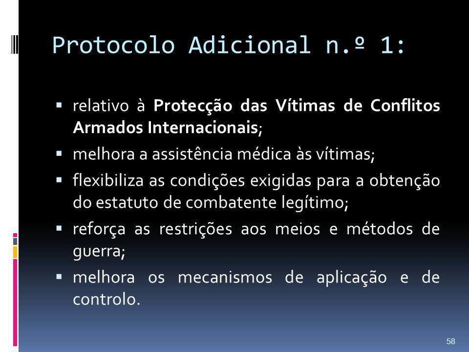 Protocolo Adicional n.º 1: relativo à Protecção das Vítimas de Conflitos Armados Internacionais; melhora a assistência médica às vítimas; flexibiliza