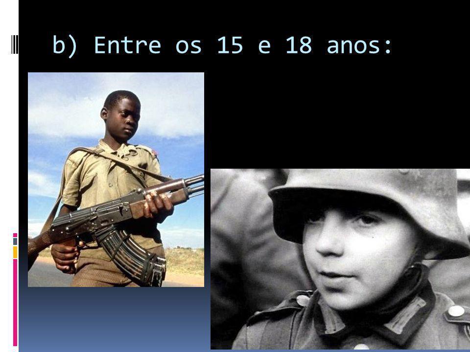 b) Entre os 15 e 18 anos: 97