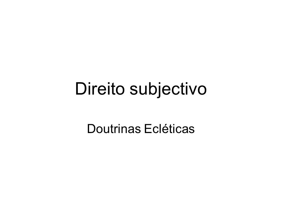Direito subjectivo Doutrinas Ecléticas