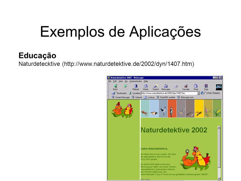 Exemplos de Aplicações Educação Naturdetecktive (http://www.naturdetektive.de/2002/dyn/1407.htm)