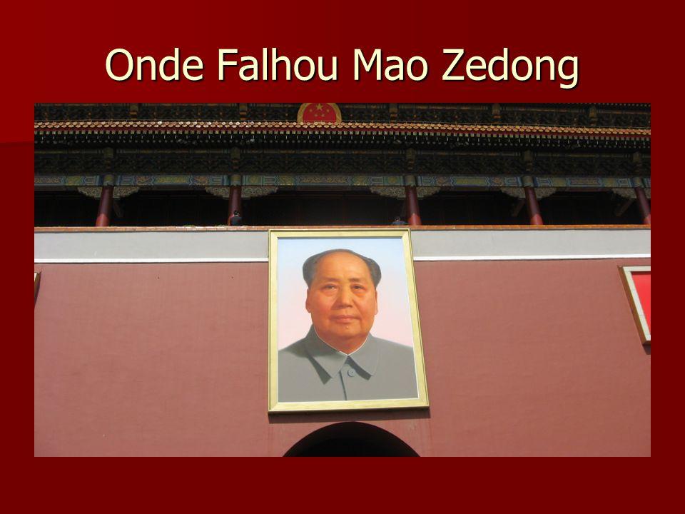 Onde Falhou Mao Zedong