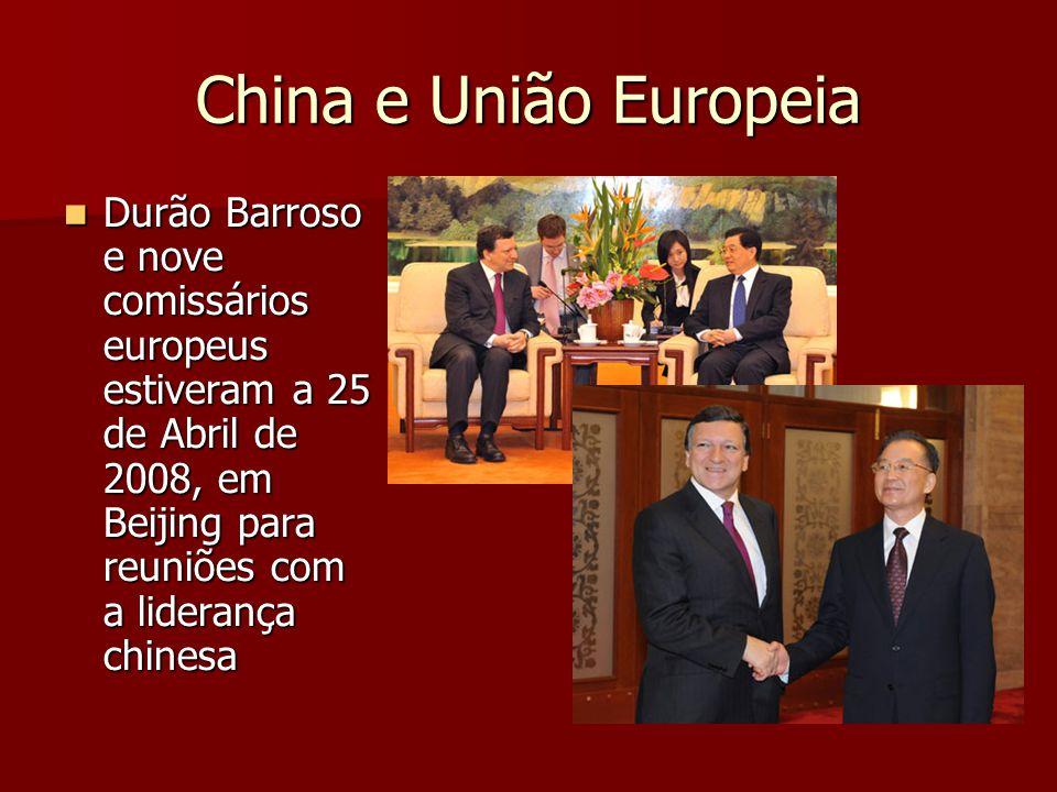 China e União Europeia Durão Barroso e nove comissários europeus estiveram a 25 de Abril de 2008, em Beijing para reuniões com a liderança chinesa Durão Barroso e nove comissários europeus estiveram a 25 de Abril de 2008, em Beijing para reuniões com a liderança chinesa