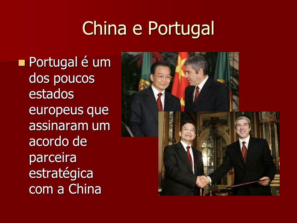 China e Portugal Portugal é um dos poucos estados europeus que assinaram um acordo de parceira estratégica com a China Portugal é um dos poucos estados europeus que assinaram um acordo de parceira estratégica com a China