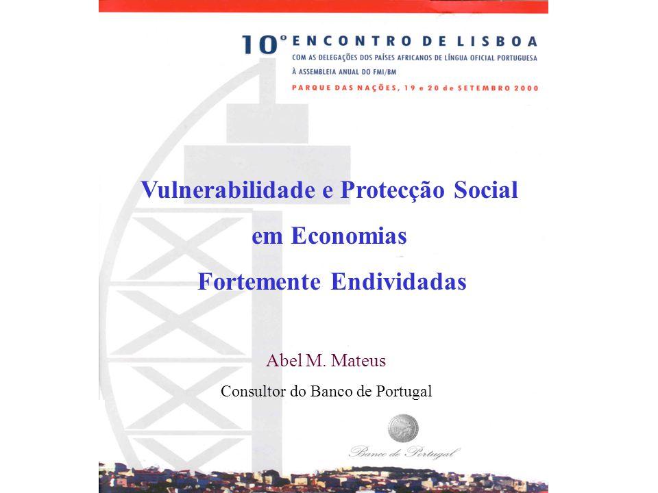 Vulnerabilidade e Protecção Social em Economias Fortemente Endividadas Abel M.