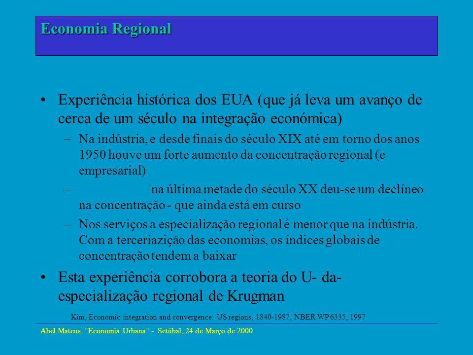 Abel Mateus, Economia Urbana - Setúbal, 24 de Março de 2000 Economia Urbana Experiência histórica dos EUA (que já leva um avanço de cerca de um século