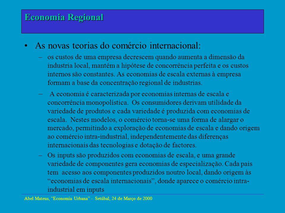 Abel Mateus, Economia Urbana - Setúbal, 24 de Março de 2000 Economia Urbana As novas teorias do comércio internacional: –os custos de uma empresa decr