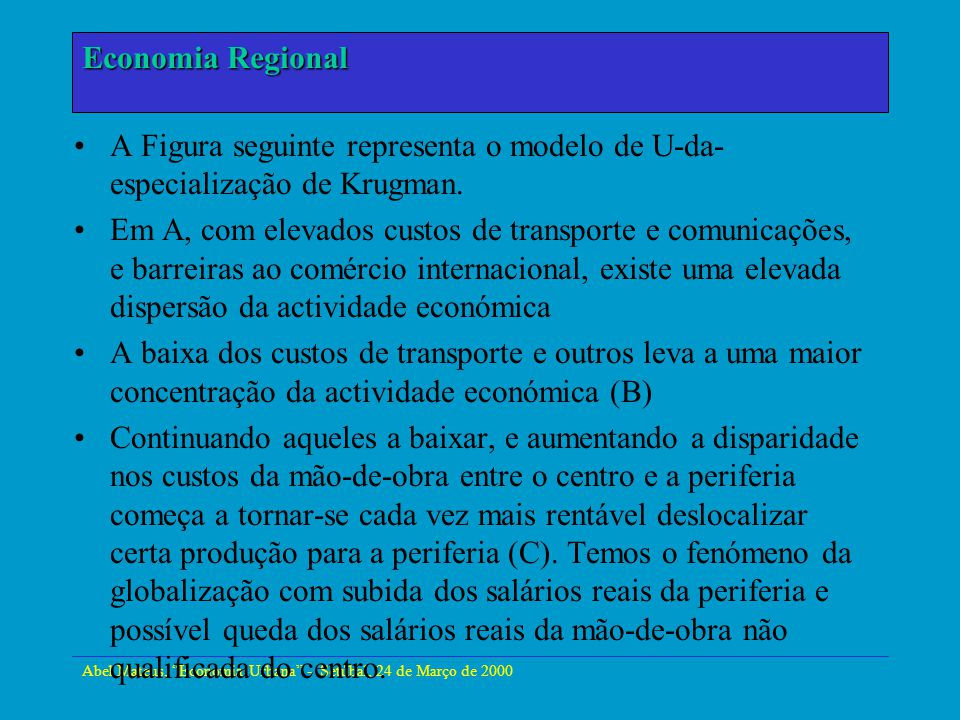 Abel Mateus, Economia Urbana - Setúbal, 24 de Março de 2000 Economia Urbana E o futuro da Europa.