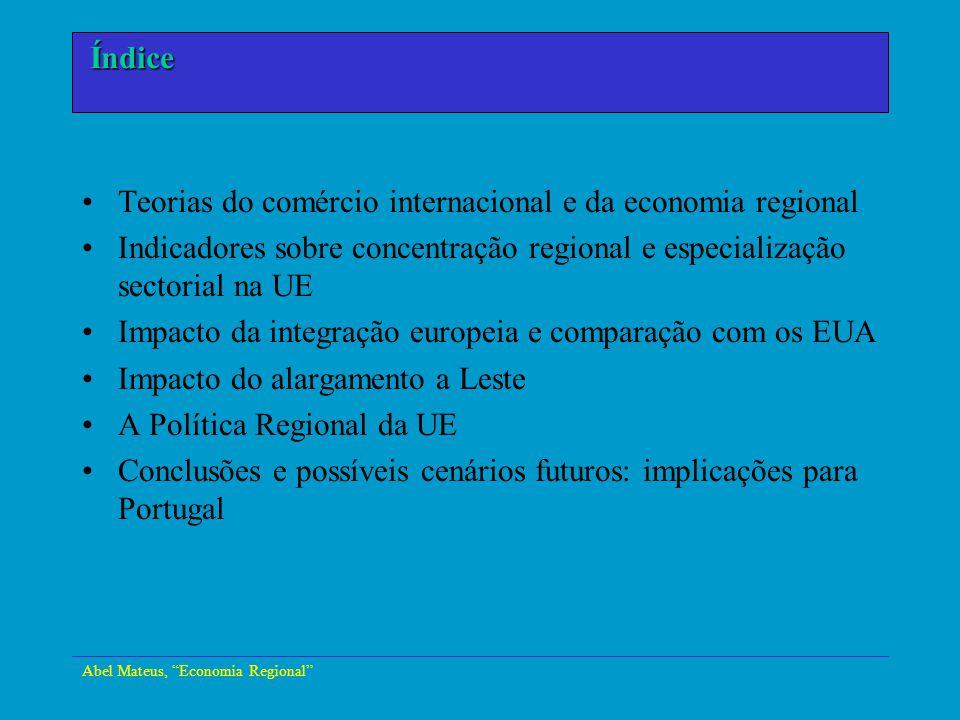 Abel Mateus, Economia Regional Economia Urbana Teorias do comércio internacional e da economia regional Indicadores sobre concentração regional e espe