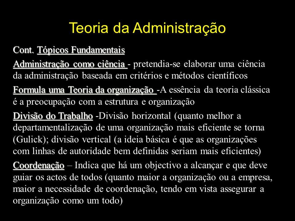 Teoria da Administração Cont.