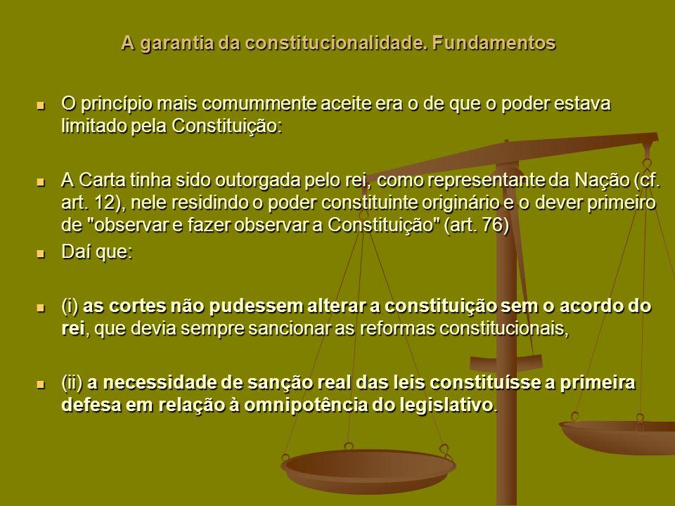 A garantia da constitucionalidade.
