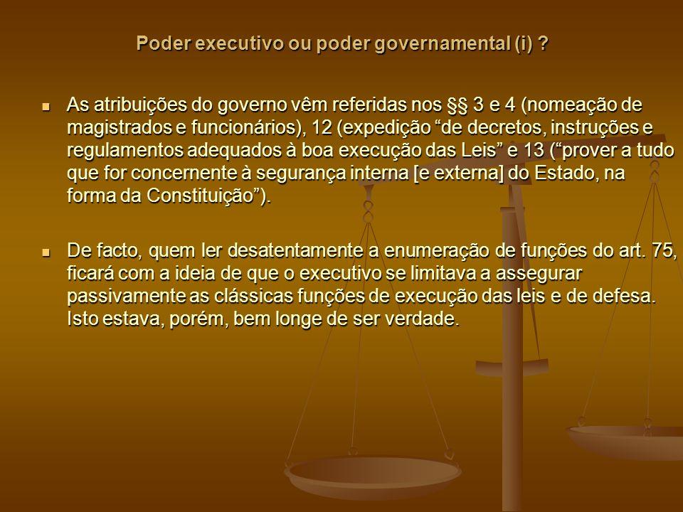 Poder executivo ou poder governamental (i) .