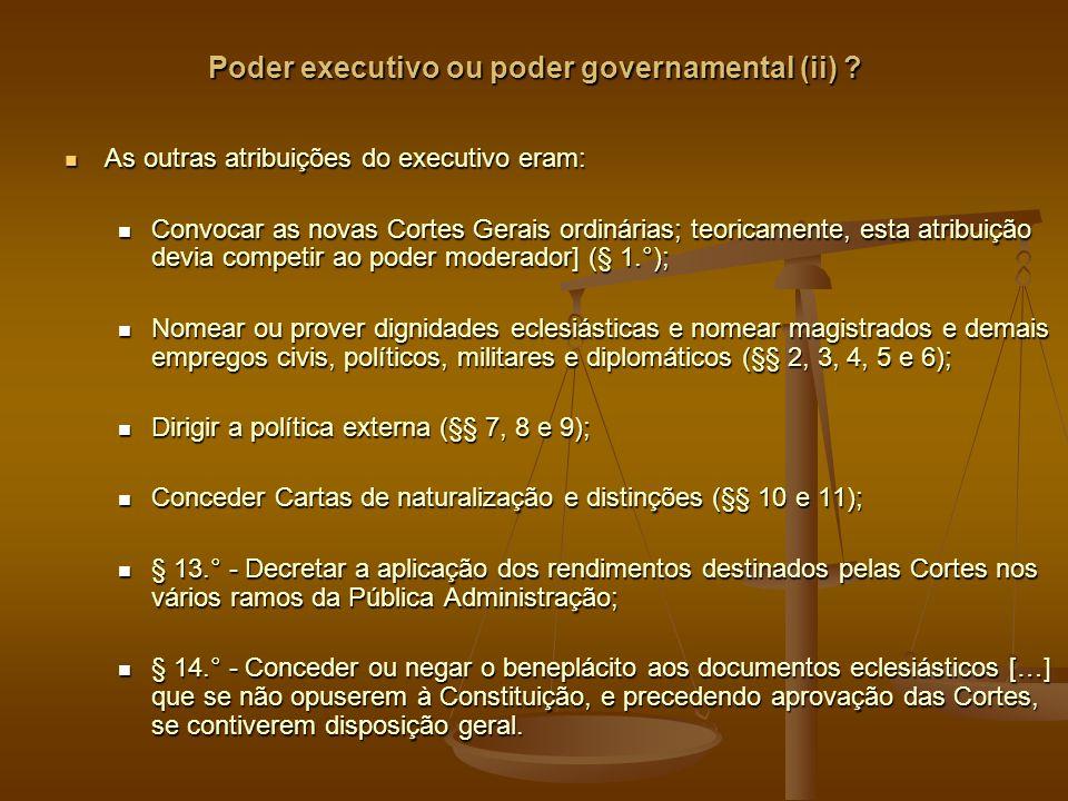 Poder executivo ou poder governamental (ii) .