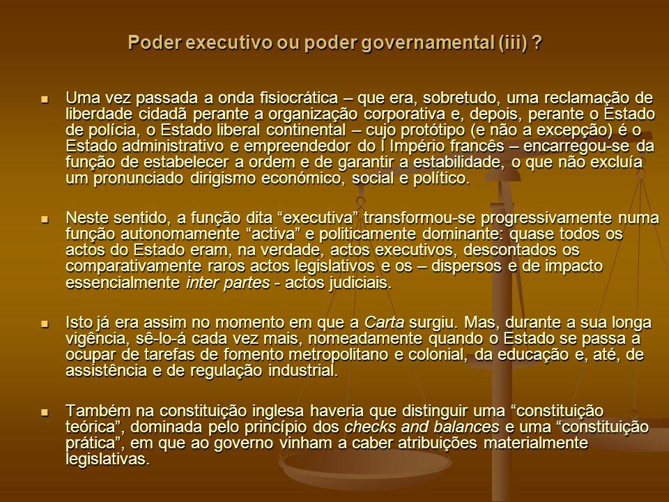 Poder executivo ou poder governamental (iii) .