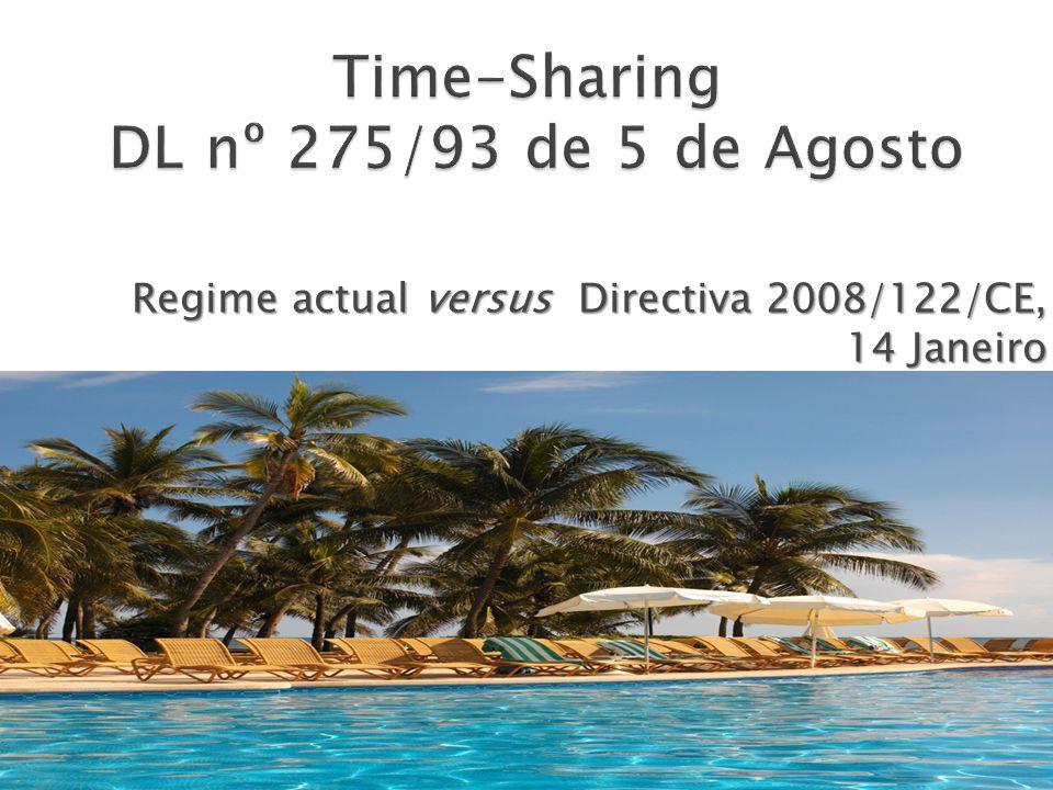 Regime actual versus Directiva 2008/122/CE, 14 Janeiro
