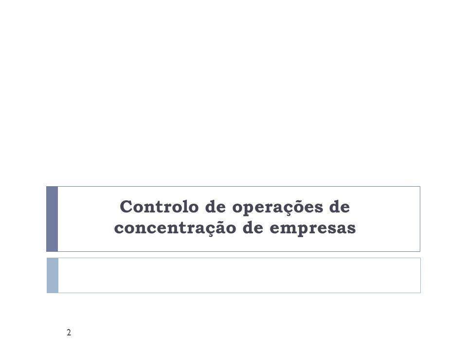 Controlo de operações de concentração de empresas 2