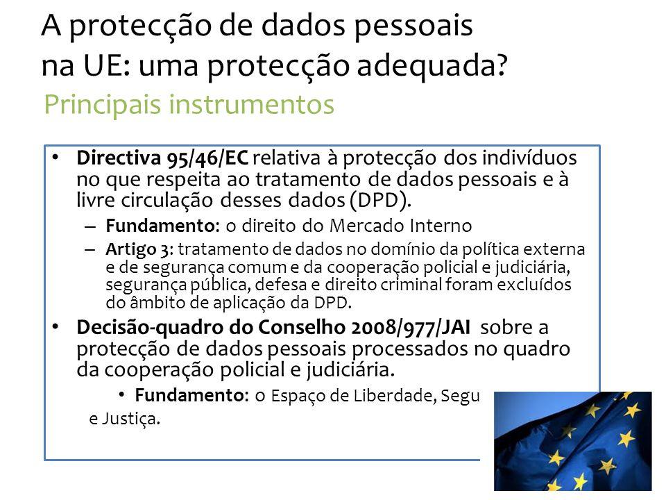 A protecção de dados pessoais na UE: uma protecção adequada.