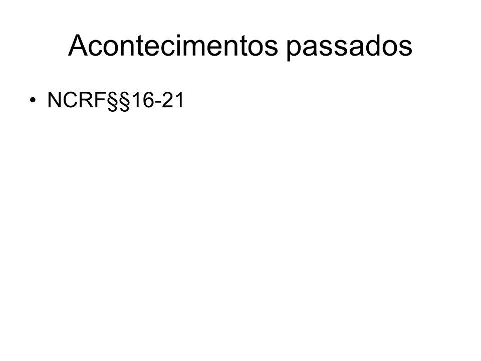 Acontecimentos passados NCRF§§16-21