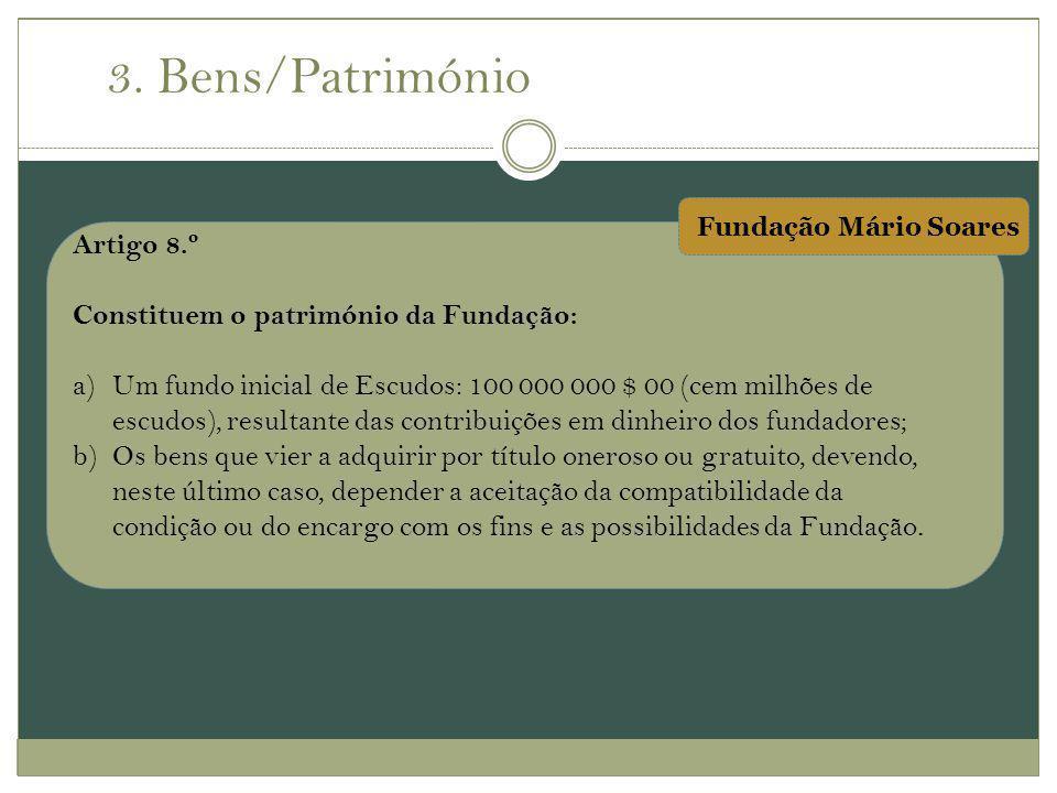Artigo 8.º Constituem o património da Fundação: a)Um fundo inicial de Escudos: 100 000 000 $ 00 (cem milhões de escudos), resultante das contribuições