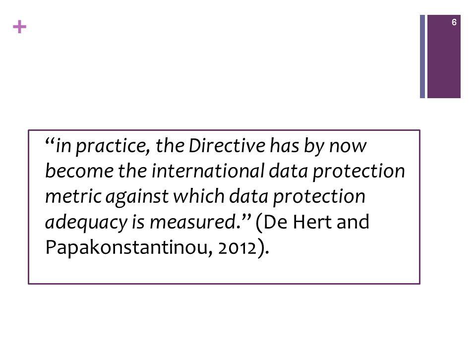 + A proposta de regulamento (2012) Maior harmonização dos regimes entre os Estados- Membros.