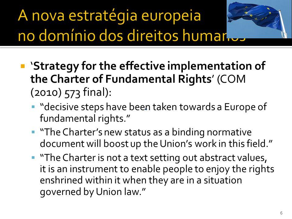 A Comissão reconhece a existência de direitos absolutos e de direitos que podem, em certas circunstâncias, ser sujeitos a limitações.