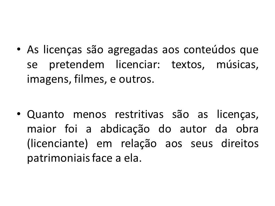 As licenças são agregadas aos conteúdos que se pretendem licenciar: textos, músicas, imagens, filmes, e outros. Quanto menos restritivas são as licenç