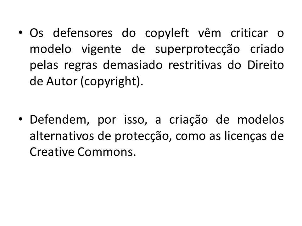 Os defensores do copyleft vêm criticar o modelo vigente de superprotecção criado pelas regras demasiado restritivas do Direito de Autor (copyright). D